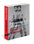Prensa de «Mystery Train»