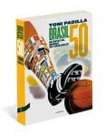 Prensa de «Brasil 50»