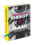Prensa de «Energy Flash»