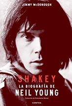 SHAKEY. LA BIOGRAFÍA DE NEIL YOUNG